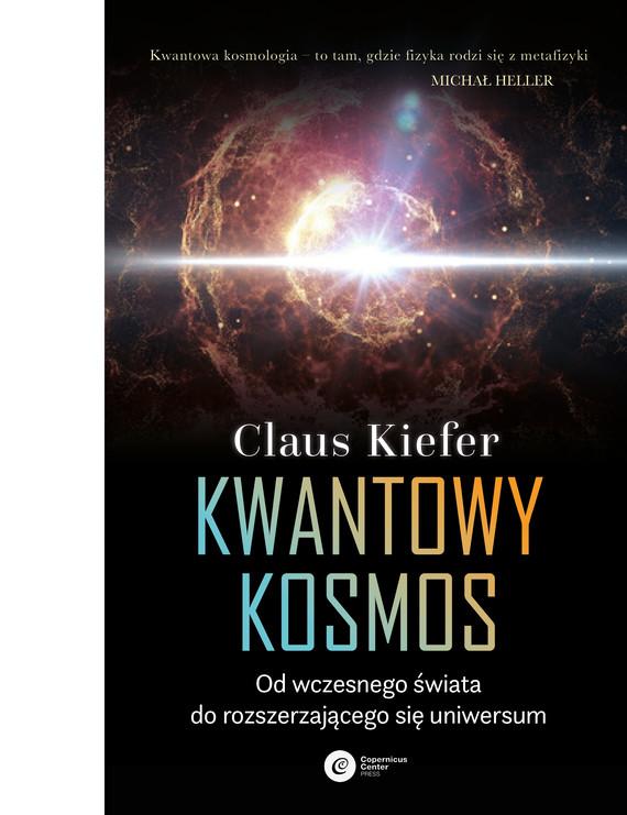 okładka Kwantowy kosmosebook   epub, mobi   Claus Kiefer