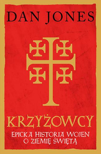 okładka Krzyżowcyksiążka      Dan Jones