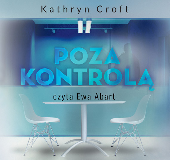 okładka Poza kontroląaudiobook | MP3 | Kathryn Croft