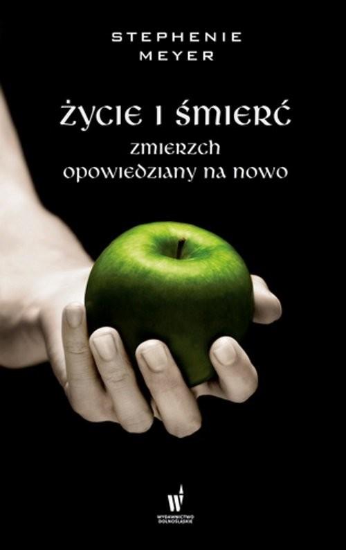 okładka Życie i śmierćksiążka |  | Stephenie Meyer