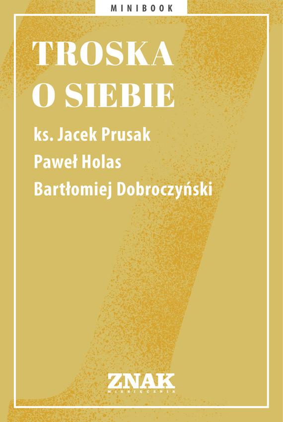 okładka Troska o siebieebook | epub, mobi | autor zbiorowy
