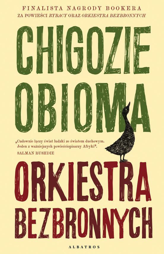 okładka ORKIESTRA BEZBRONNYCHebook | epub, mobi | Chigozie Obioma