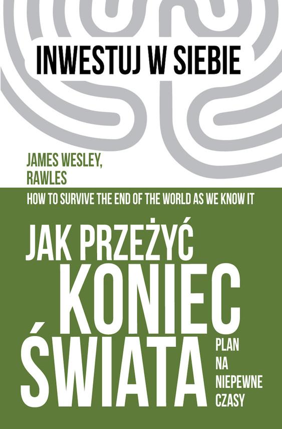 okładka Jak przeżyć koniec świata.ebook   epub, mobi   James Wesley Rawles