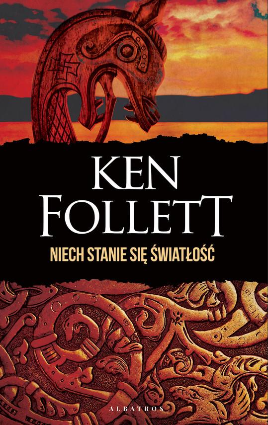 okładka NIECH STANIE SIĘ ŚWIATŁOŚĆebook | epub, mobi | Ken Follett