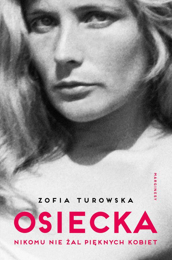 okładka Osieckaebook   epub, mobi   Zofia Turowska