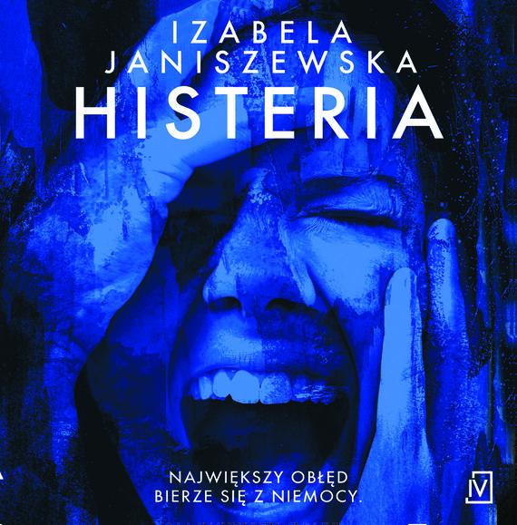 okładka Histeriaaudiobook | MP3 | Izabela  Janiszewska