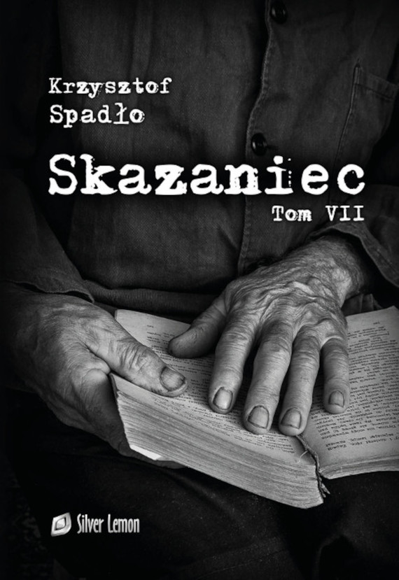 okładka Skazaniec tom VIIebook   epub, mobi   Krzysztof Spadło