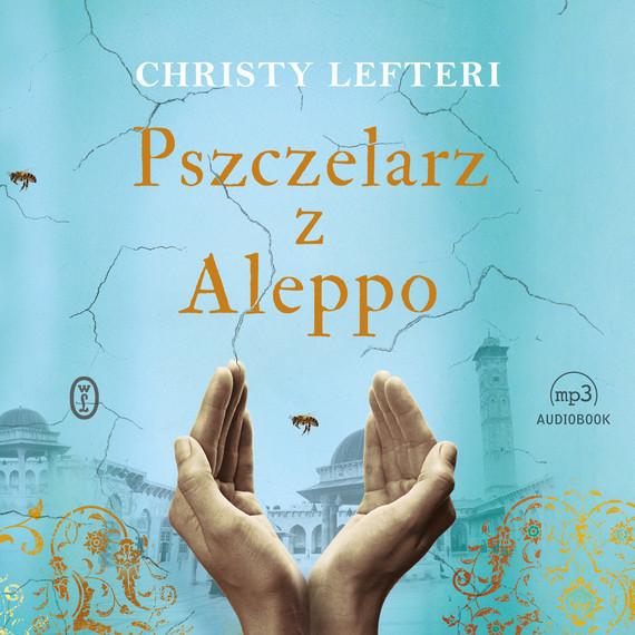 okładka Pszczelarz z Aleppoaudiobook   MP3   Christy Lefteri