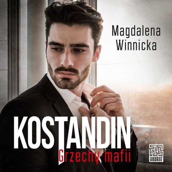 okładka Kostandin. Grzechy mafiiaudiobook | MP3 | Magdalena Winnicka