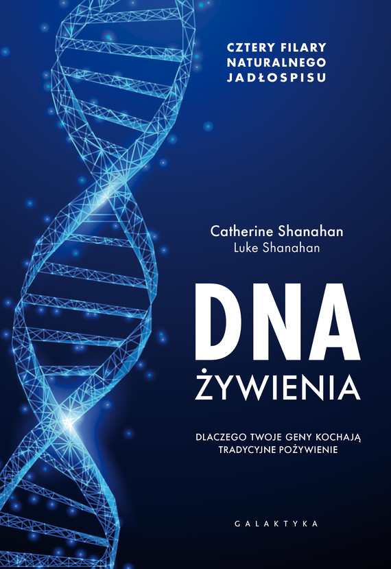 okładka DNA żywieniaebook   epub, mobi   Luke Shanahan, Catherine Shanahan