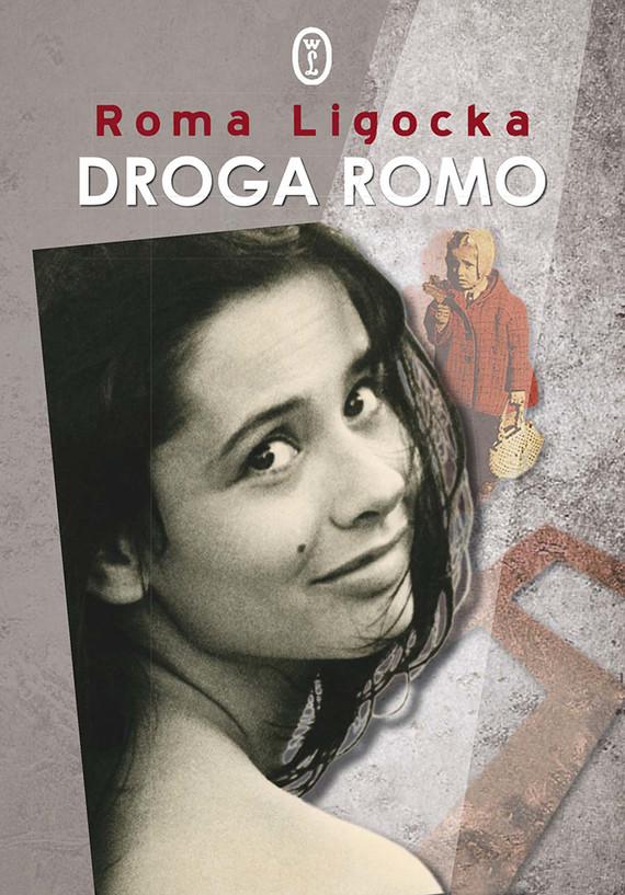 okładka Droga Romoebook | epub, mobi | Roma Ligocka