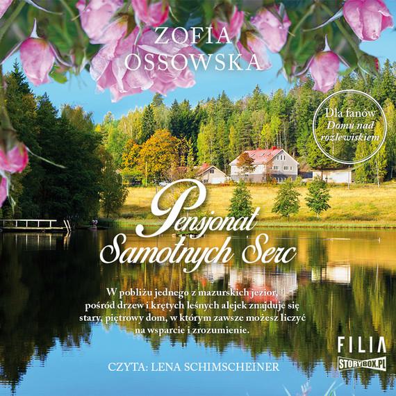 okładka Pensjonat Samotnych Sercaudiobook | MP3 | Zofia Ossowska