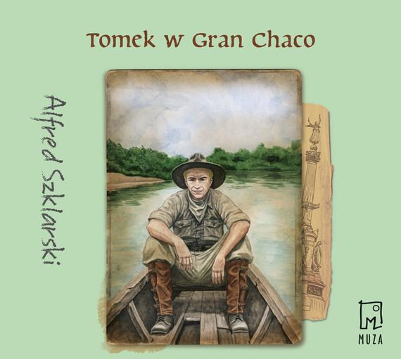 okładka Tomek w Gran Chaco (t.8)audiobook | MP3 | Alfred Szklarski
