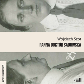 okładka Panna doktór Sadowskaaudiobook | MP3 | Wojciech Szot