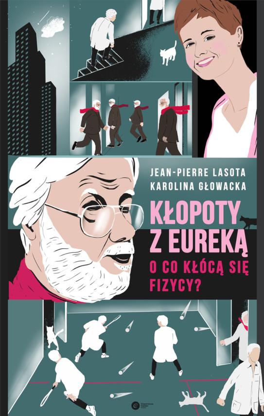 okładka Kłopoty z Eurekąebook | epub, mobi | Karolina Głowacka, Jean-Pierre Lasota