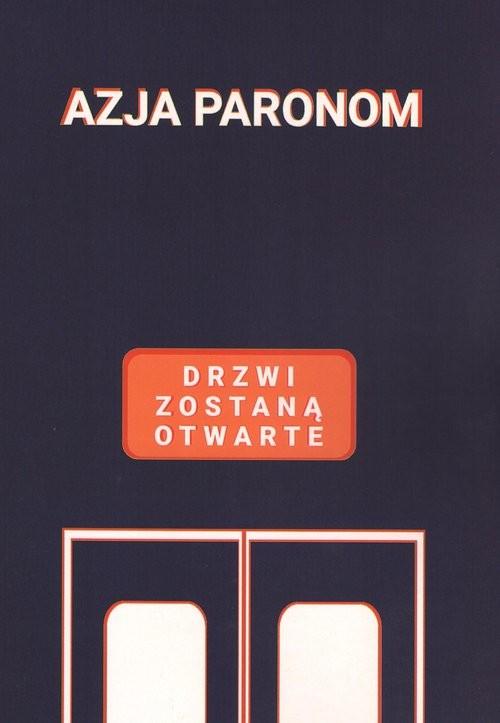okładka Drzwi zostaną otwarteksiążka |  | Paronom Azja
