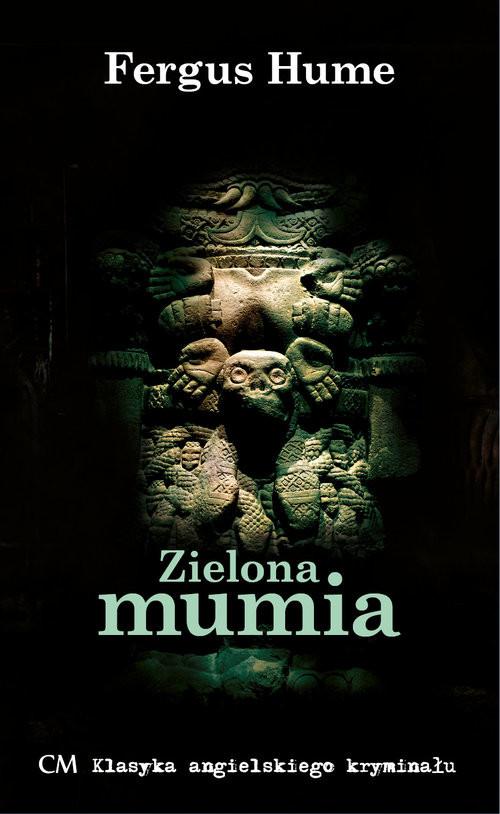 okładka Zielona mumiaksiążka      Fergus Hume