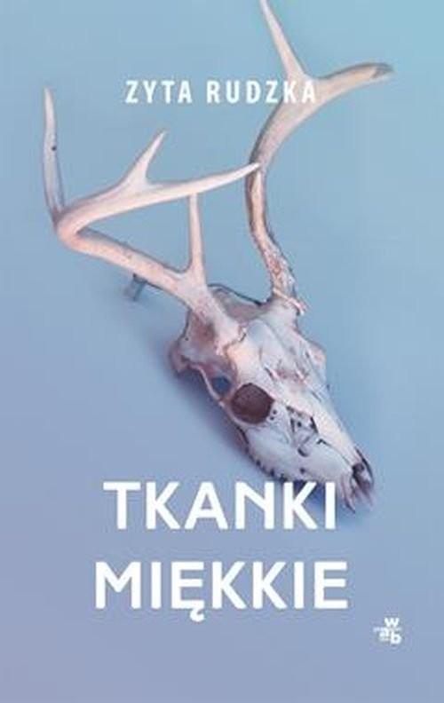 okładka Tkanki miękkieksiążka |  | Rudzka Zyta