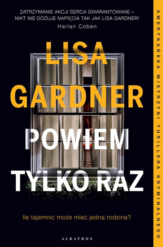 okładka POWIEM TYLKO RAZebook | epub, mobi | Lisa Gardner