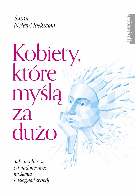 okładka Kobiety, które myślą za dużoebook | epub, mobi | Nolen-Hoeksema Susan