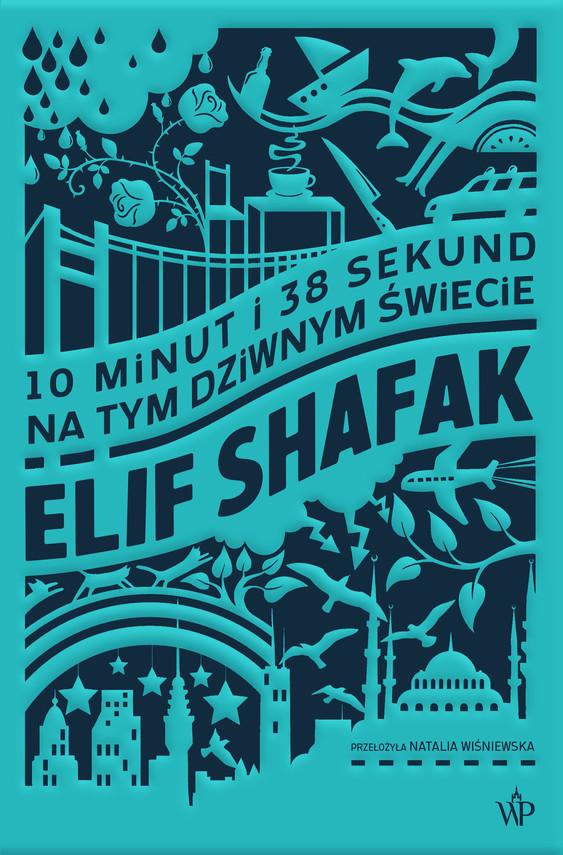 okładka 10 minut i 38 sekund na tym dziwnym świecieebook | epub, mobi | Elif Shafak