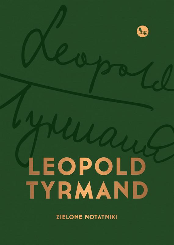 okładka Zielone notatnikiebook | epub, mobi | Leopold Tyrmand