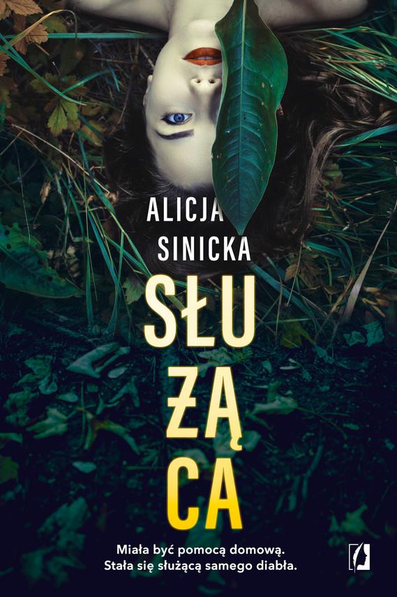 okładka Służącaebook | epub, mobi | Alicja Sinicka