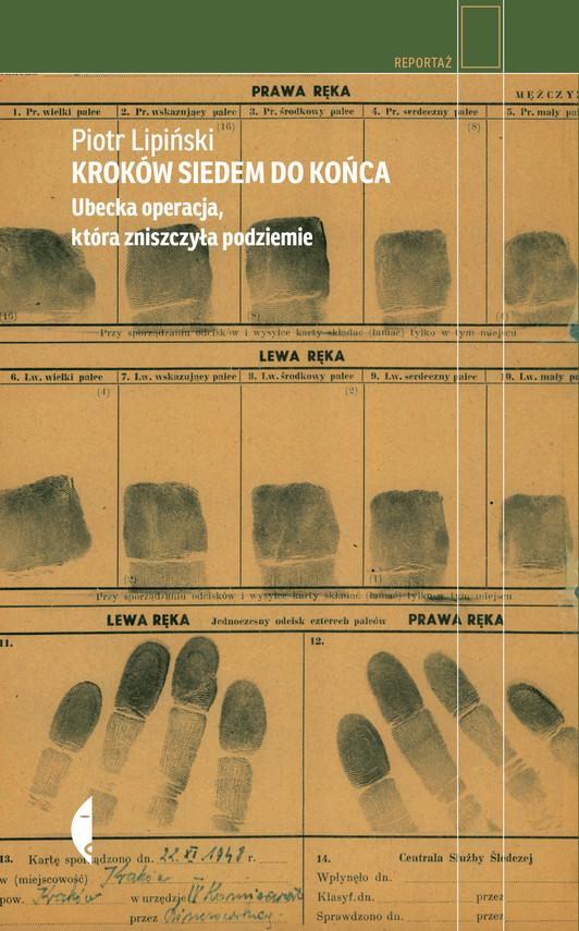 okładka Kroków siedem do końcaebook | epub, mobi | Piotr  Lipiński