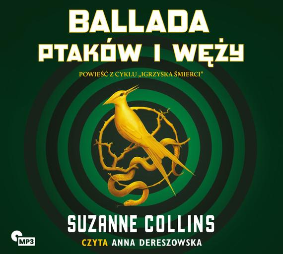 okładka Ballada ptaków i wężyaudiobook   MP3   Suzanne Collins
