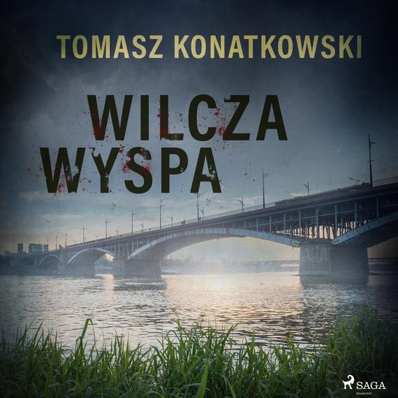 okładka Wilcza wyspaaudiobook   MP3   Tomasz Konatkowski