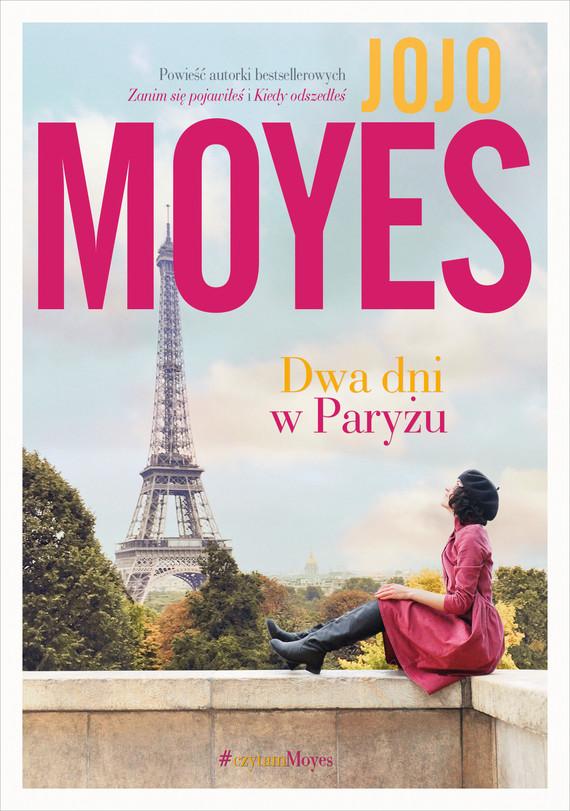 okładka Dwa dni w Paryżuebook | epub, mobi | Jojo Moyes