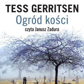 okładka Ogród kościaudiobook | MP3 | Tess Gerritsen