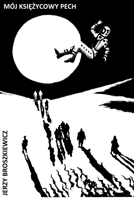 okładka Mój księżycowy pechebook | epub, mobi | Broszkiewicz Jerzy