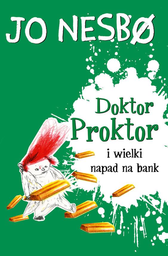 okładka Doktor Proktor (#4). Doktor Proktor i wielki napad na bankebook | epub, mobi | Jo Nesbø