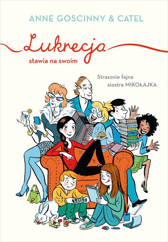 okładka Lukrecja stawia na swoimebook | epub, mobi | Anne  Goscinny