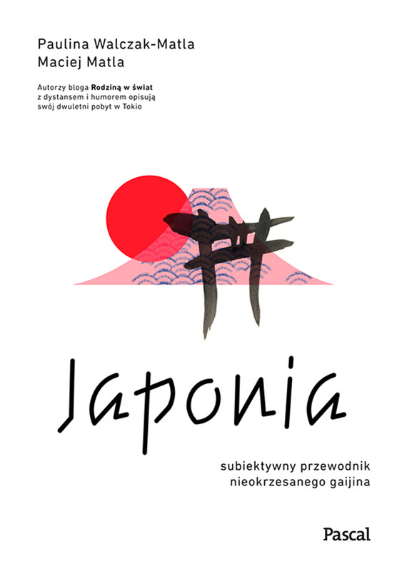 okładka Japonia.ebook | epub, mobi | Paulina Wlaczak-Matla, Maciej Matla