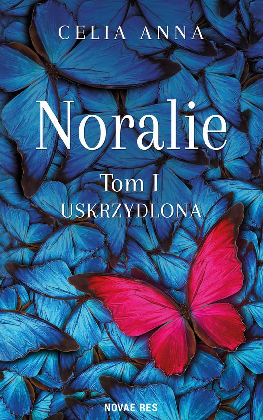 okładka Noralie. Tom Iebook | epub, mobi | Celia Anna