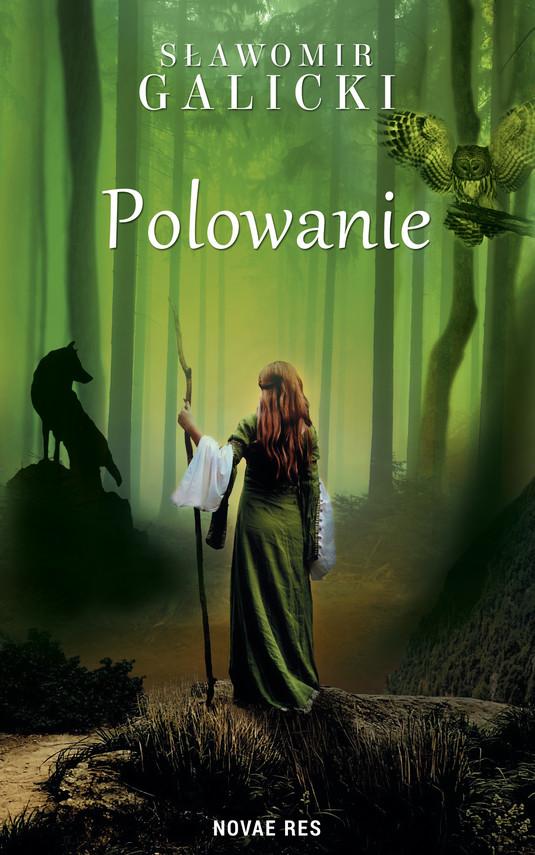 okładka Polowanieebook | epub, mobi | Sławomir Galicki