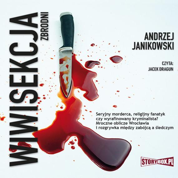 okładka Wiwisekcja zbrodniaudiobook   MP3   Andrzej Janikowski