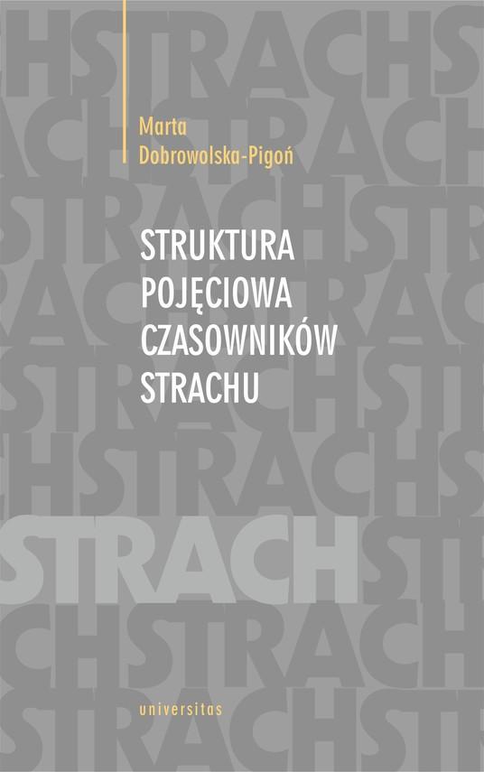 okładka Struktura pojęciowa czasowników strachuebook | epub, mobi | Marta  Dobrowolska-Pigoń