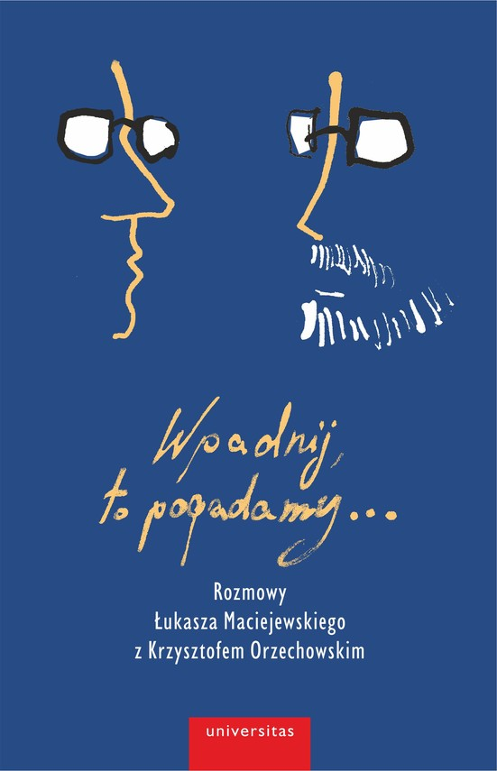 okładka Wpadnij, to pogadamy...ebook | pdf | Łukasz Maciejewski, Orzechowski Krzysztof
