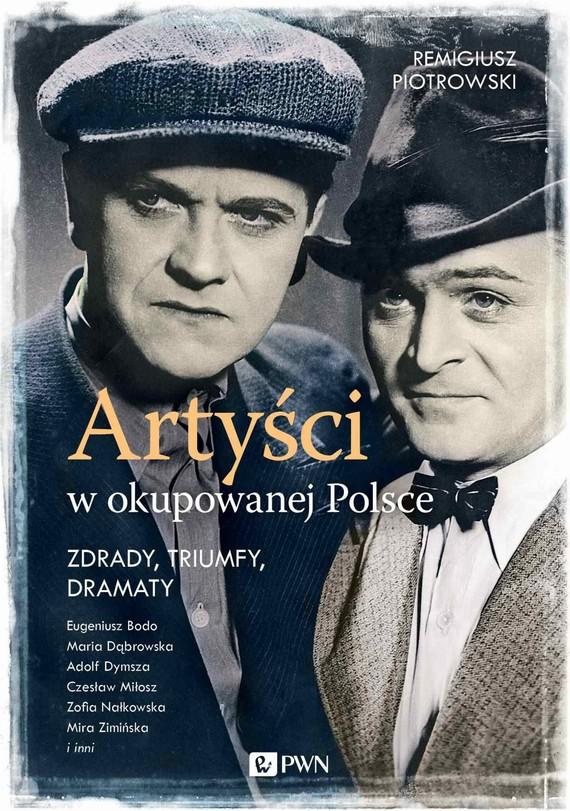 okładka Artyści w okupowanej Polsceebook | epub, mobi | Remigiusz Piotrowski
