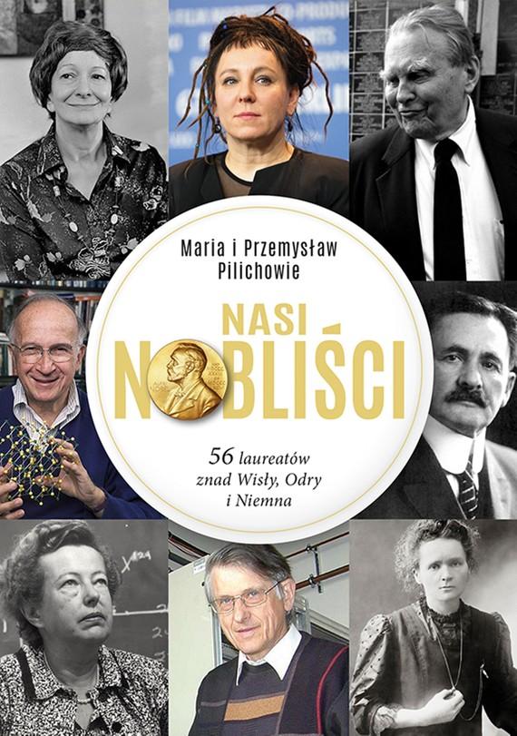 okładka Nasi Nobliściebook | epub, mobi | Maria Pilich, Przemysław Pilich