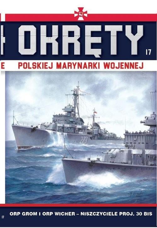 okładka Okręty Polskiej Marynarki Wojennej 17 ORP Grom i ORP Wicherksiążka |  |