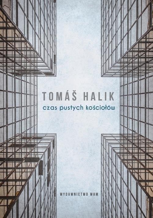 okładka Czas pustych kościołówksiążka      Tomas Halik