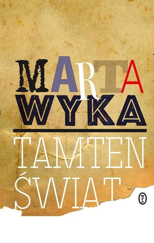 okładka Tamten światksiążka      Marta Wyka