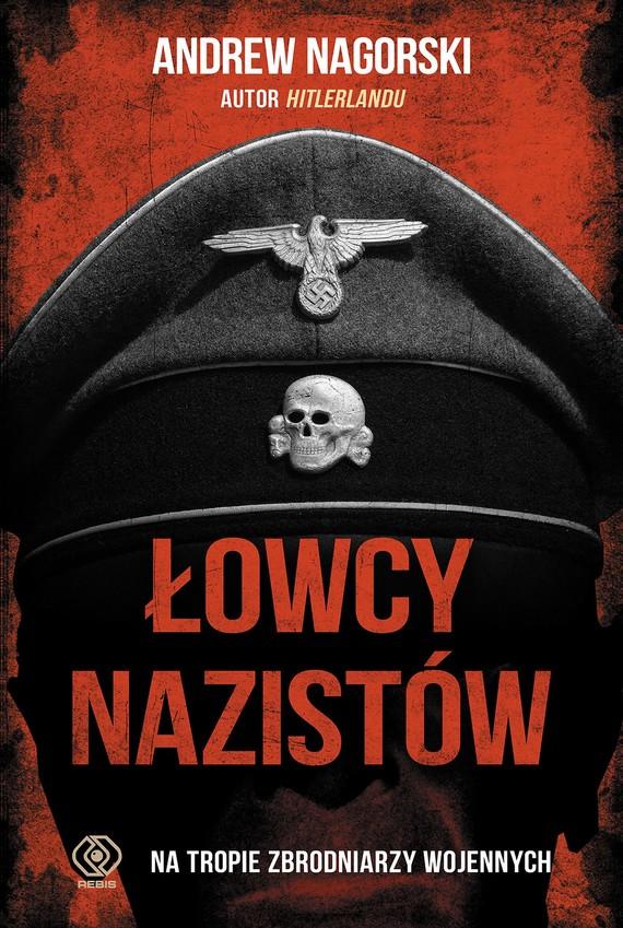 okładka Łowcy nazistówebook | epub, mobi | Andrew Nagorski