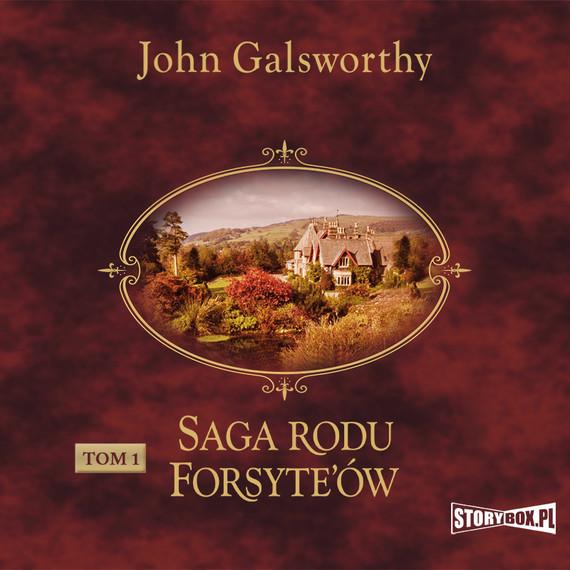 okładka Saga rodu Forsyte'ów. Tom 1. Posiadaczaudiobook   MP3   John Galsworthy