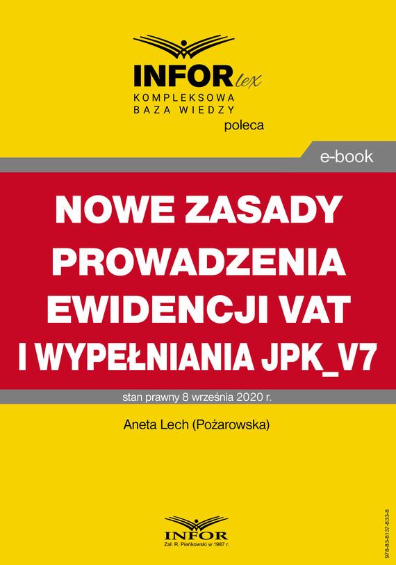 okładka Nowe zasady prowadzenia ewidencji VAT i wypełniania JPK_V7ebook | pdf | Aneta Lech
