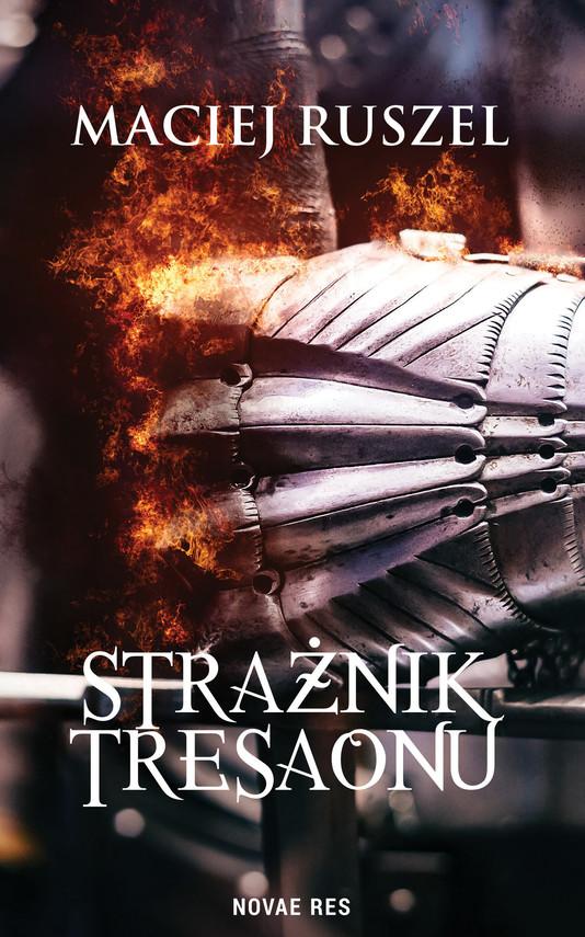 okładka Strażnik Tresaonuebook   epub, mobi   Maciej Ruszel